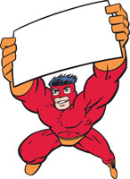 Superhero holding blank sign above head
